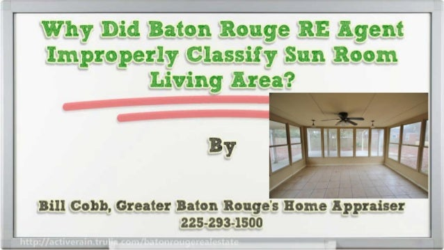 Why Did Baton Rouge Real Estate Agent Improperly Classify Sun Room Living Area
