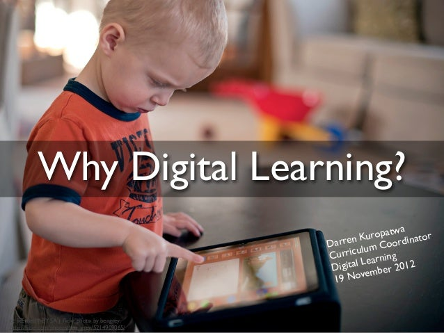 Why Digital Learning?                                                                   a                                 ...