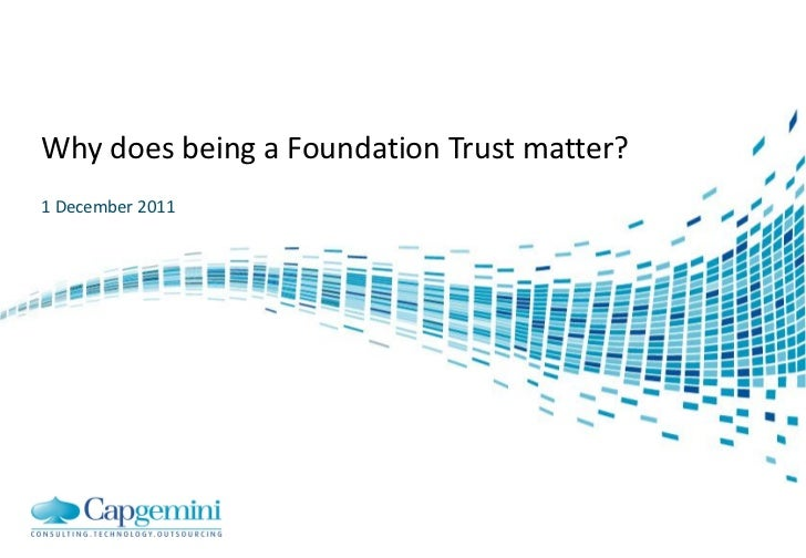 Why does being a Foundation Trust matter?1 December 2011