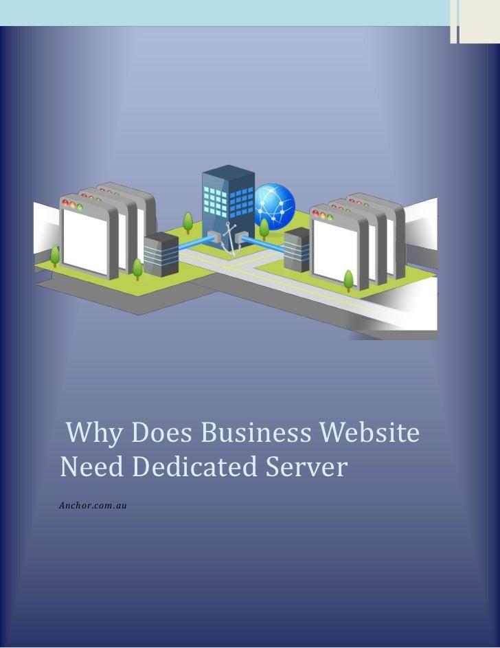 Why Does Business WebsiteNeed Dedicated ServerAnchor.com.au