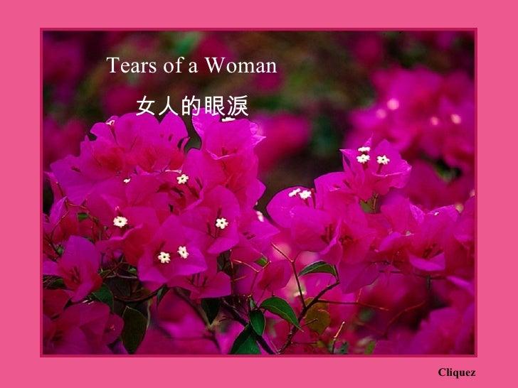 Tears of a Woman  女人的眼淚                   Cliquez