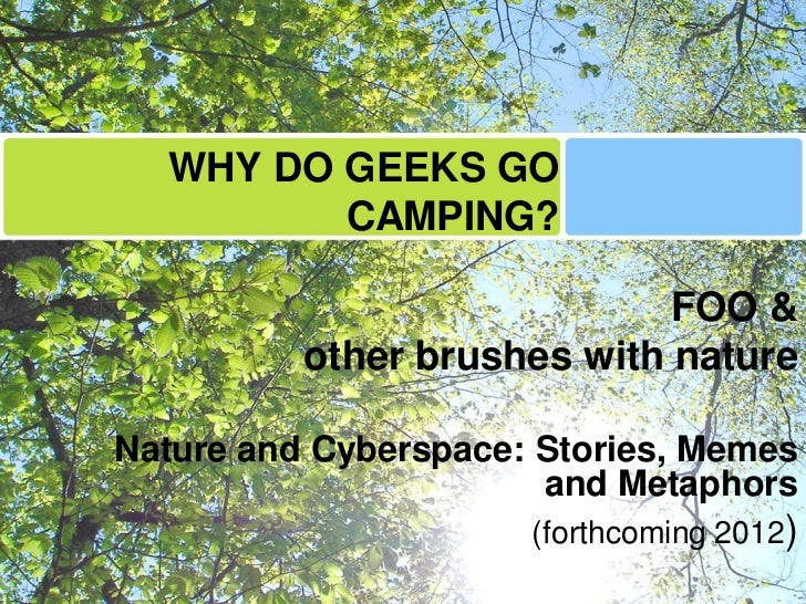 Why do geeks go camping? FutureEverything 2011