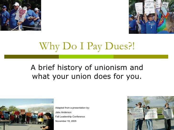 Why Do I Pay Duesjake