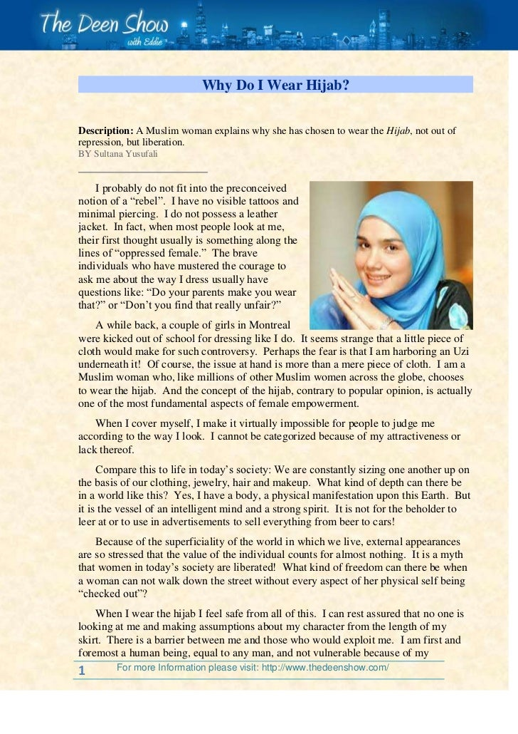 Why Do I Wear Hijab?<br /> Description:A Muslim woman explains why she has chosen to wear theHijab, not out of repress...