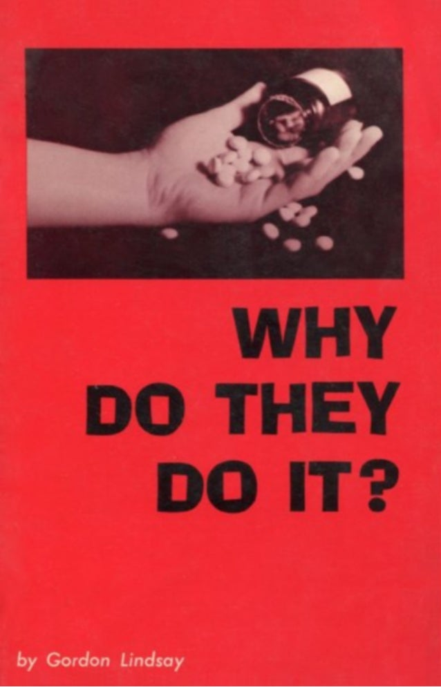 Why Do They Do It? - Suicide - Gordon Lindsay
