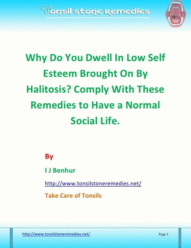 Why Do You Dwell In Low Self     Esteem Brought On By  Halitosis? Comply With These   Remedies to Have a Normal           ...