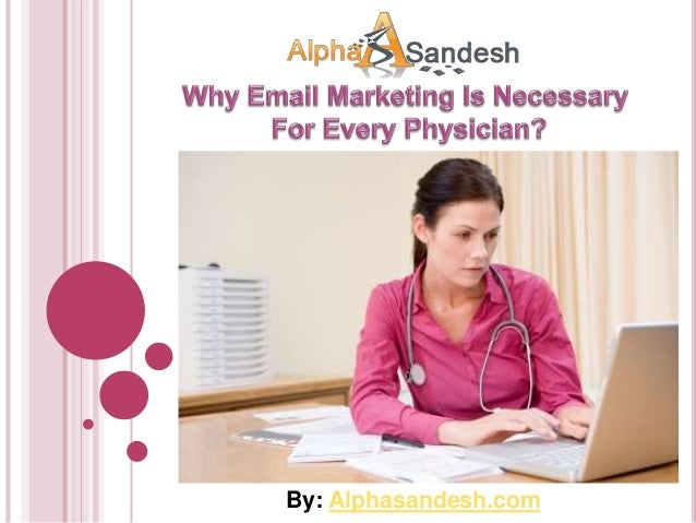 Why email marketing is necessary for every physician