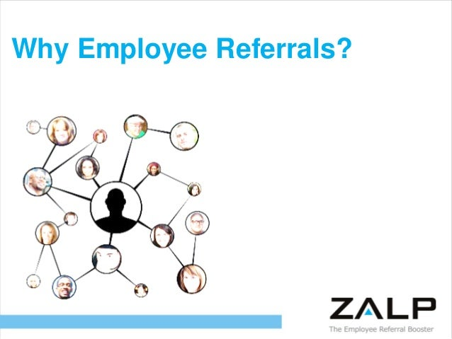 Why Employee Referrals?