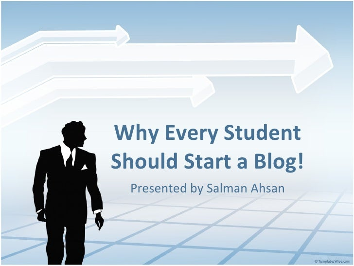 Why every student should start a blog!
