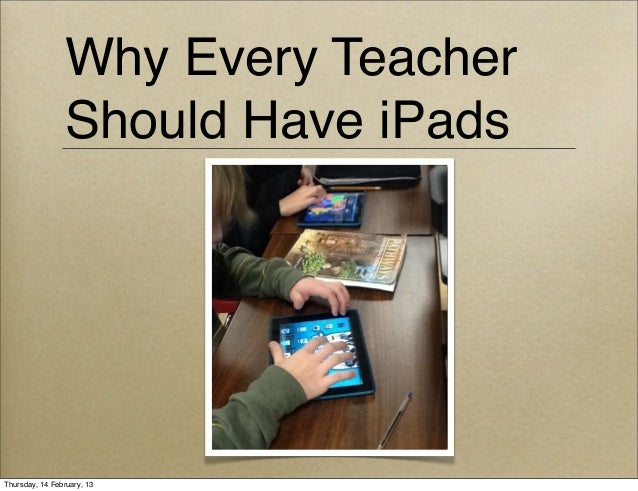 Why every teacher should have at least one iPad