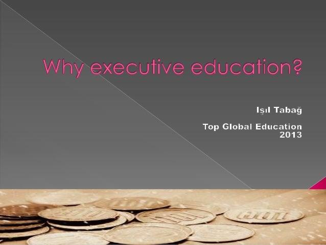Why executive education