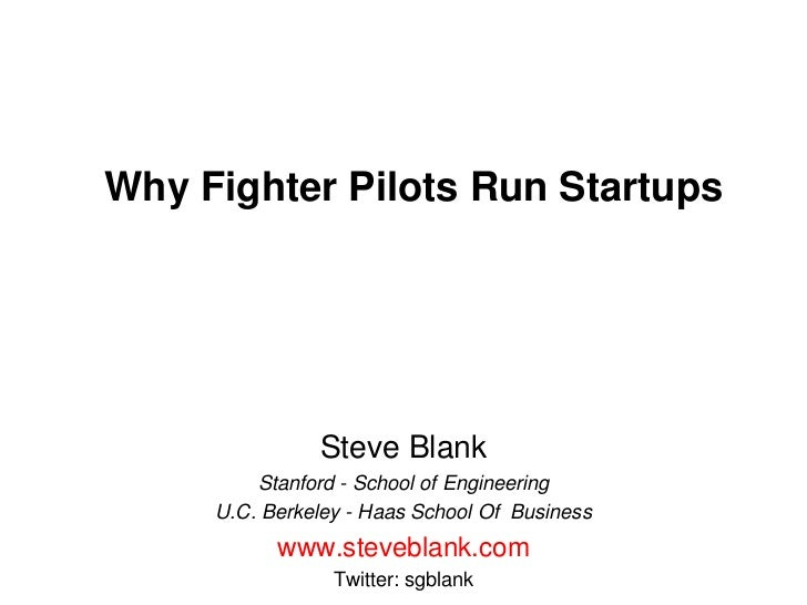 Why fighter pilots run startups 090511