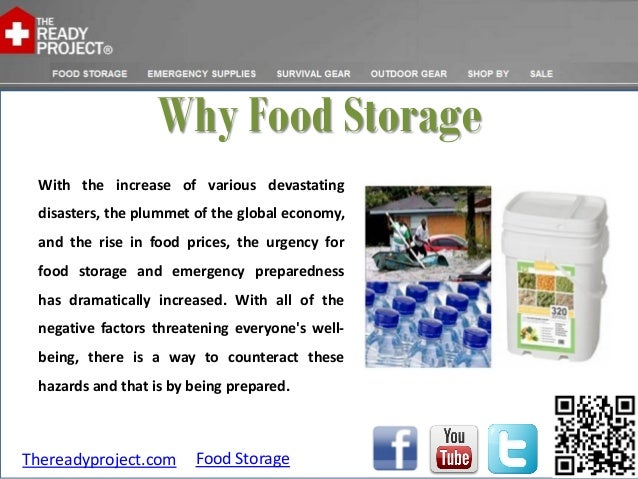 Why Food Storage With the increase of various devastating disasters, the plummet of the global economy, and the rise in fo...