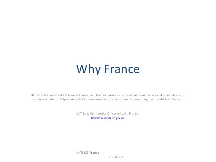 Why France UK Trade & Investment ICT team in France, with their extensive network of public influencers and private firms,...