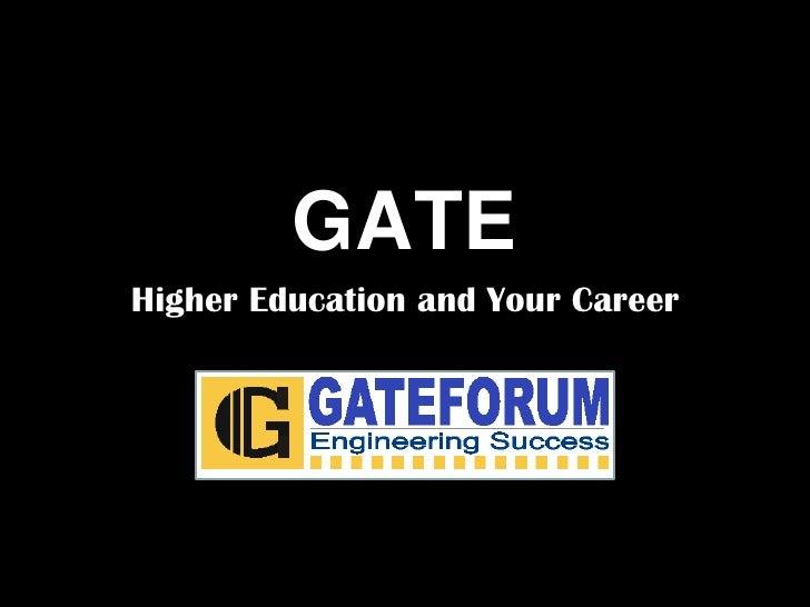 WHY GATE ??