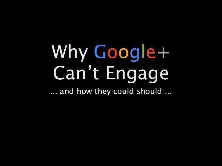 How Google+ Should Engage Anybody