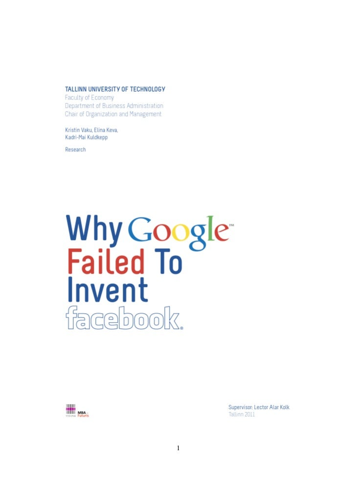 Why google failed to invent facebook?