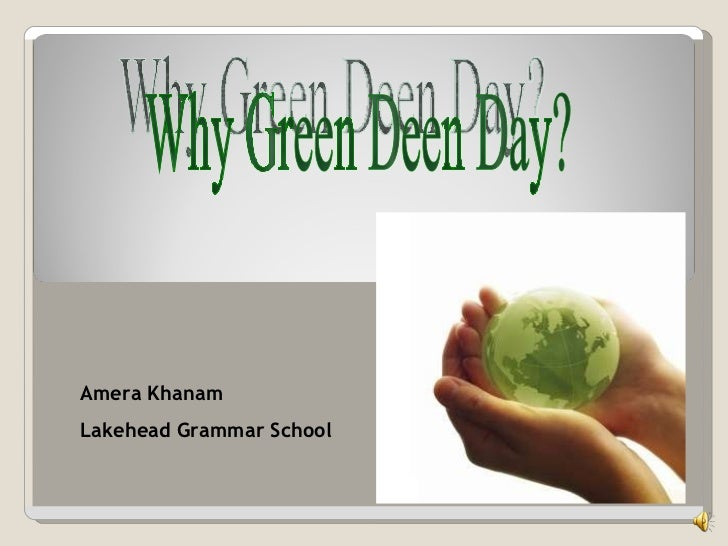 Why green deen day