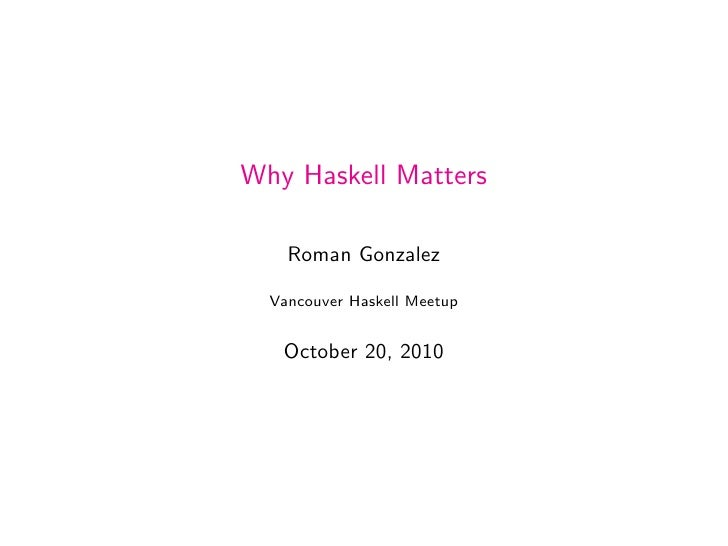Why Haskell Matters