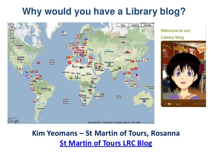 Why would you have a Library blog?  Kim Yeomans – St Martin of Tours, Rosanna         St Martin of Tours LRC Blog