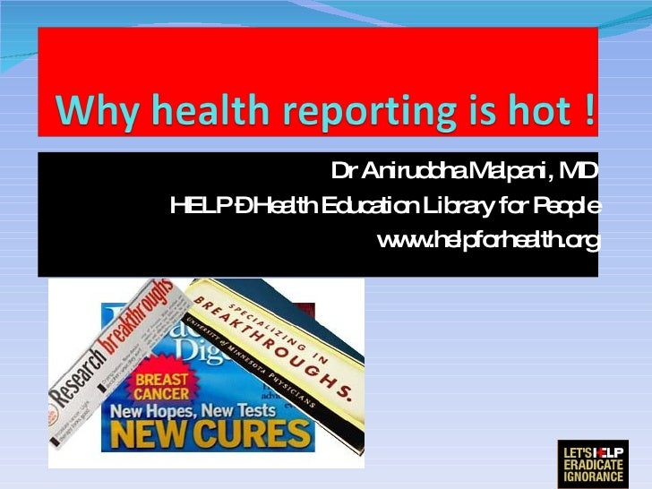Why Health Reporting Is Hot !