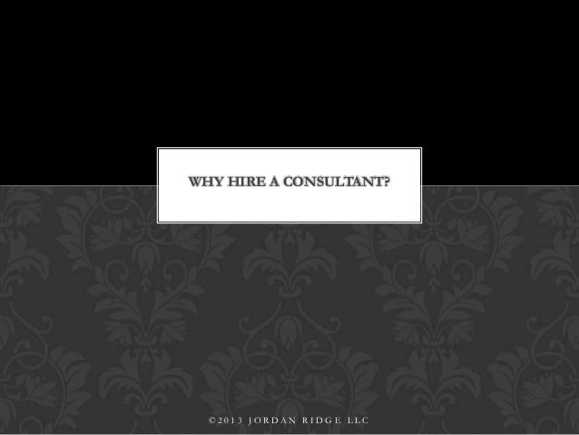 Why Hire a Consultant