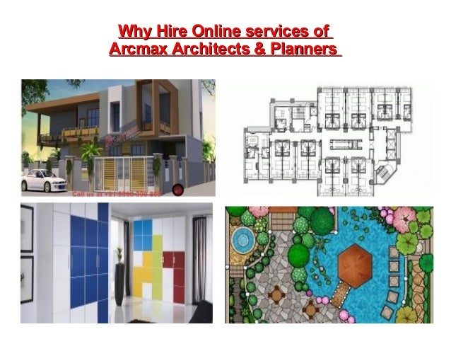 Why hire online services of arcmax architect planners for Online architects for hire