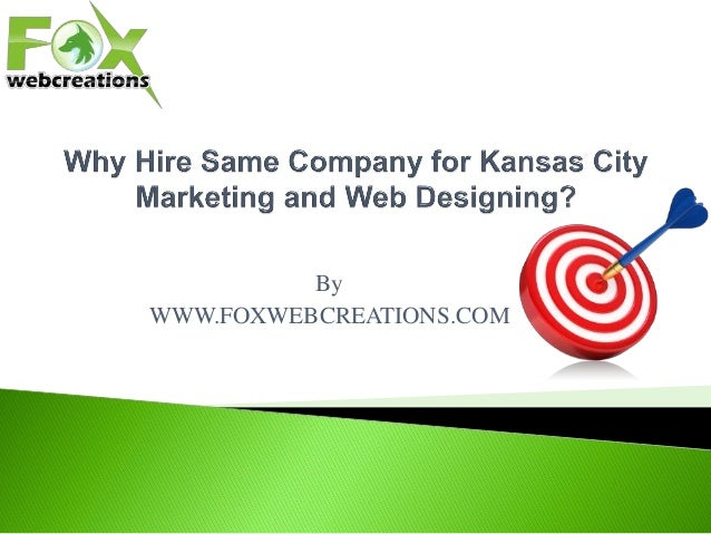 Why Hire Same Company for Kansas City Marketing and Web Designing?