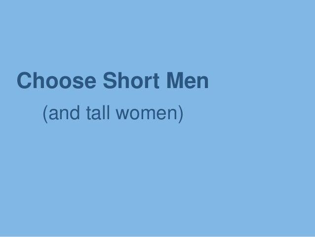 Choose Short Men (and tall women)