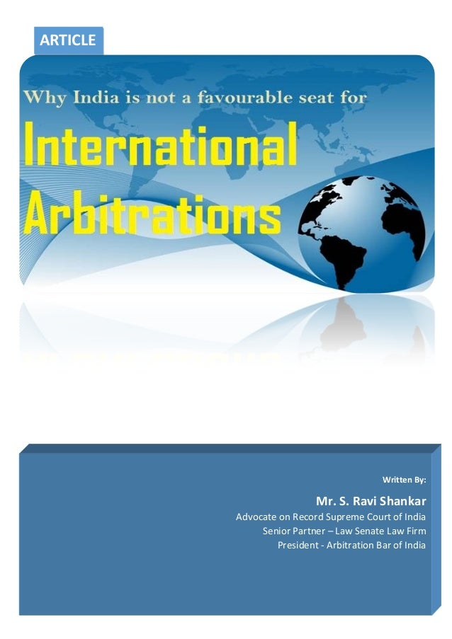 Why India is not a good seat for International Arbitration