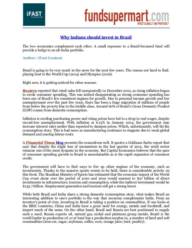 Why Indians should invest in BrazilThe two economies complement each other. A small exposure to a Brazil-focussed fund wil...