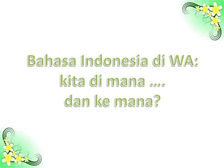Why indonesianisthebestlanguageforschools