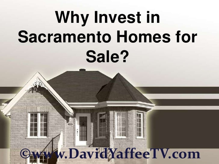 Why Invest in Sacramento Homes for Sale?