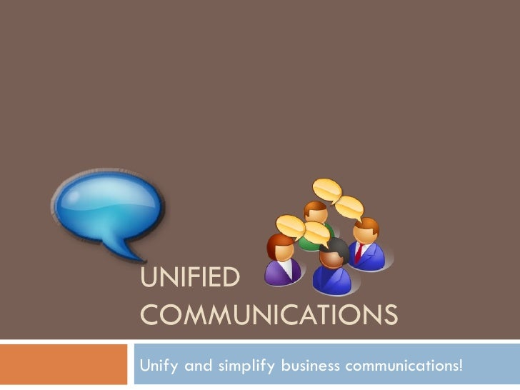 Why Invest In Unified Communications