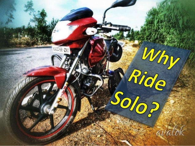 Why i ride solo