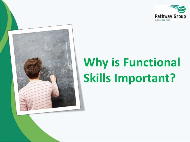 Why is Functional Skills Important?