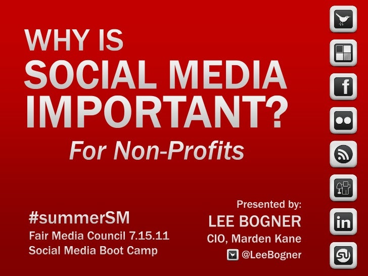 Why is Social Media Important? for Non Profits and Associations by Lee Bogner