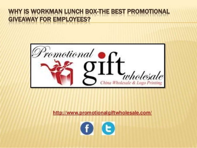WHY IS WORKMAN LUNCH BOX-THE BEST PROMOTIONAL GIVEAWAY FOR EMPLOYEES?  http://www.promotionalgiftwholesale.com/