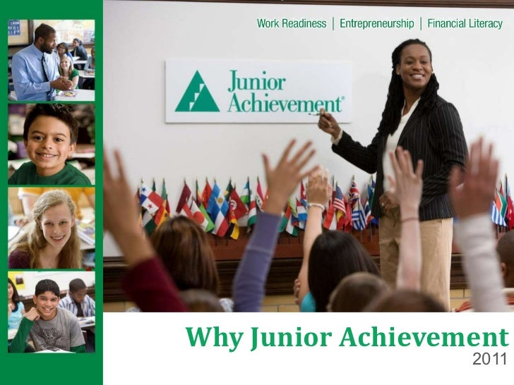 Why Junior Achievement<br />2010<br />