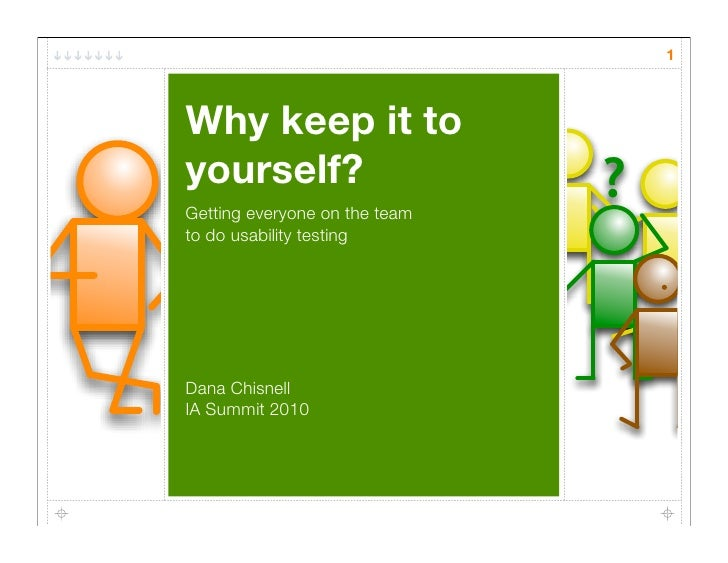 Why keep it to yourself? Teaching everyone on the team to do usability testing