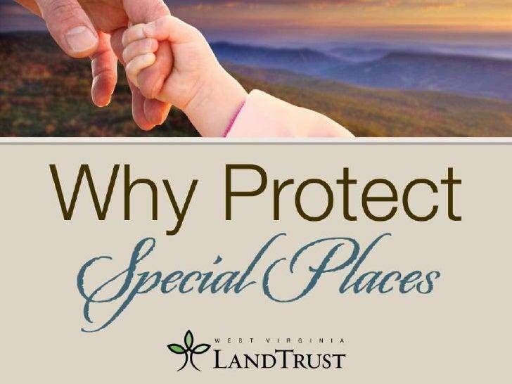 Why landtrust presentation_2012_revised_wvu_students_5-25-2012