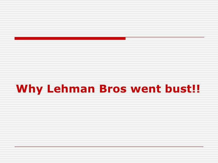 Why Lehman Bros went bust!!