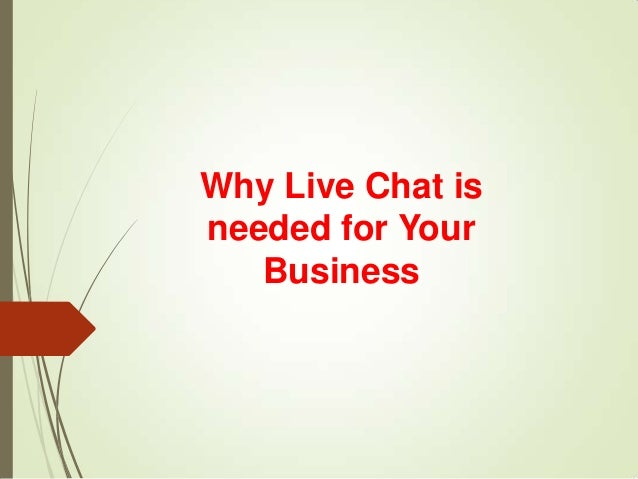 Why Live Chat is needed for Your Business