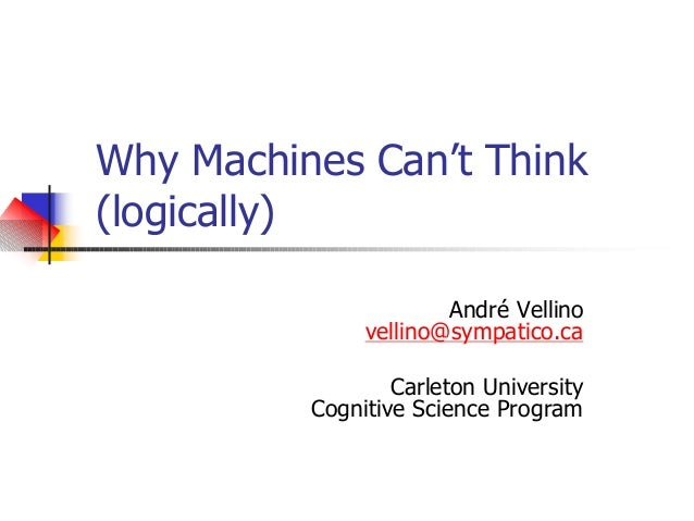 Why machines can't think (logically)