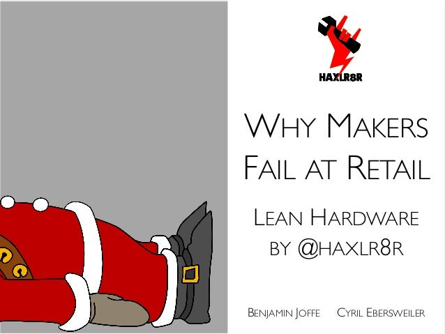 Why makers fail at retail