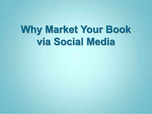 social media is  easily one of the  biggest and bestthings to happen to  Kindle book self-     publishers                 ...