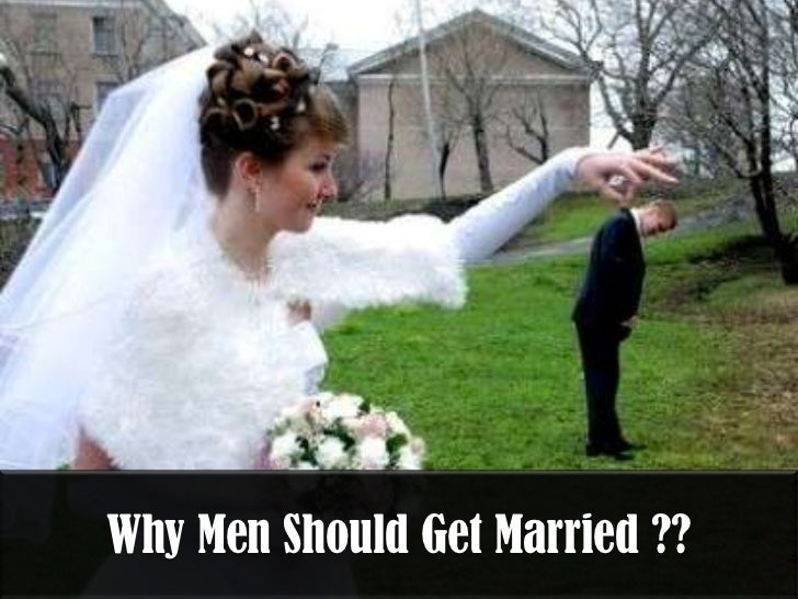 Why men should get married