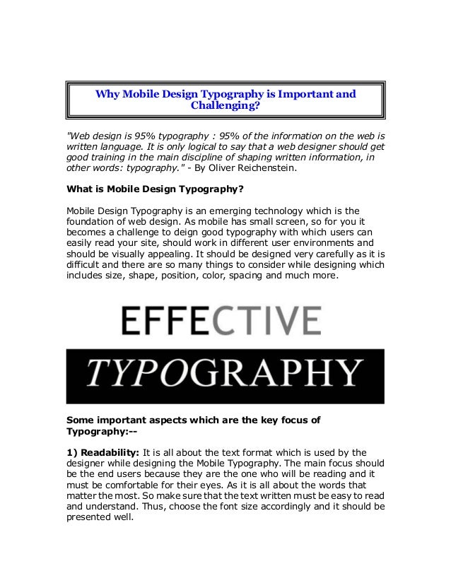 """Web design is 95% typography : 95% of the information on the web is written language. It is only logical to say that a we..."