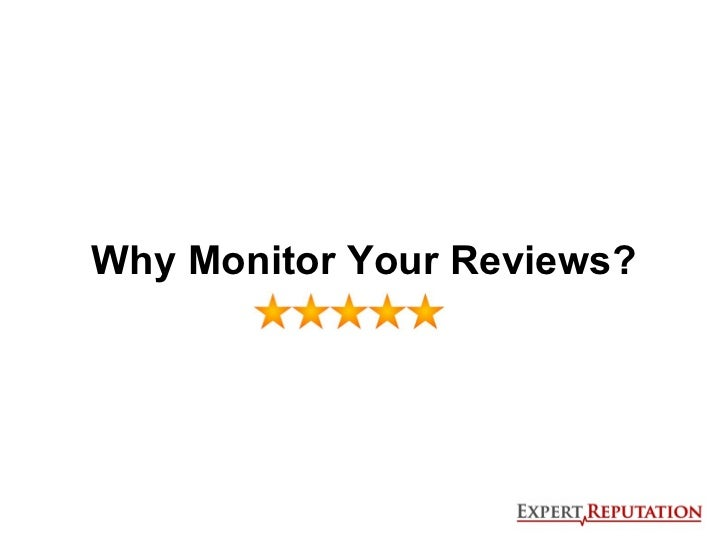 Why monitor your reviews