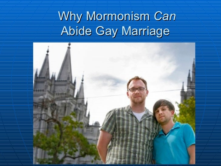 Why Mormonism Can Abide Gay Marriage